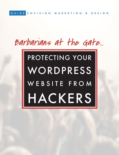 Cover of Downloadable marketing guide - Barbarians at the Gate: Protecting Your WordPress Website from Hackers