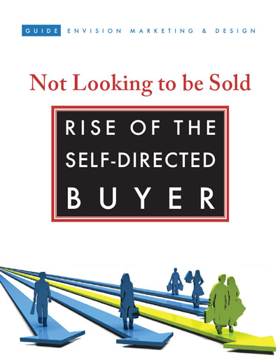 Cover of Downloadable marketing guide - Not Looking to be Sold: Rise of the Self Directed Buyer